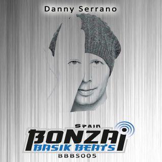 BBBS005 Bonzai Basik Beats Spain Presents Danny Serrano
