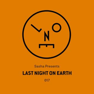Sasha - Last Night On Earth 017 (September 2016)