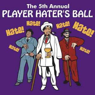 The Misplaced Mixtape: The 5th Annual Player's Haters Ball