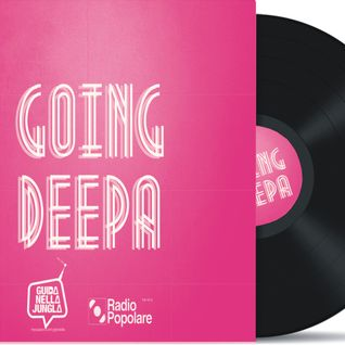 Going Deepa 19/12/2013