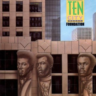 Foundation - The Mike Dunn Ten City Tribute MixX