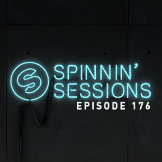 Spinnin' Sessions 176 - Guest: Breathe Carolina