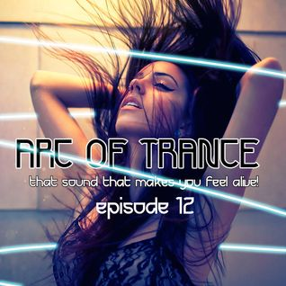 ARC OF TRANCE EP 12