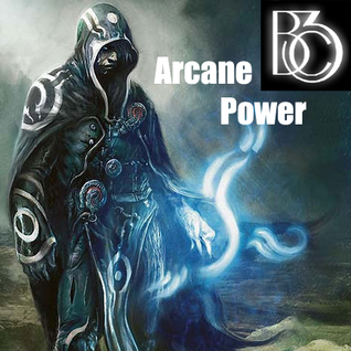 BcIII - Arcane Power 8-10-13