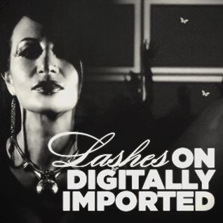 Lashes on Digitally Imported Radio Eps8 Techno Channel