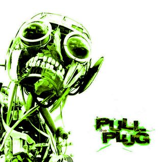 Pull The Plug - 2nd July 2015