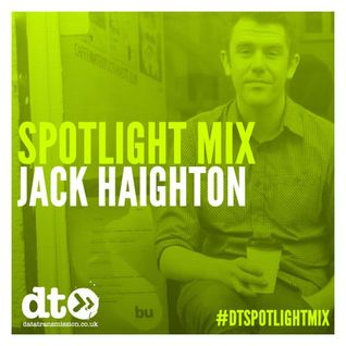 Spotlight Mix: Jack Haighton