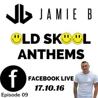 Jamie B's Live Old Skool Anthems On Facebook 17.10.16