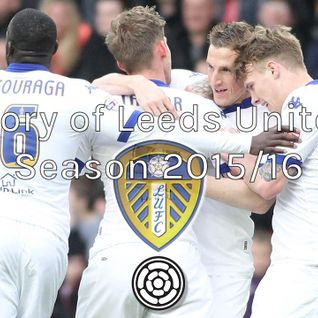Story of Leeds United 2015/16 Season