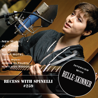 RECESS with SPINELLI #259, Belle-Skinner
