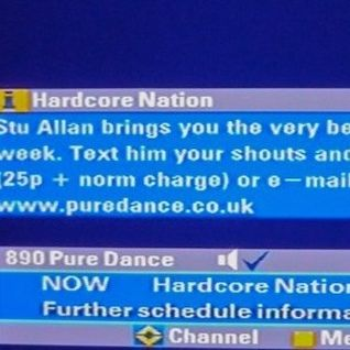 Stu Allan ~ Hardcore Nation on Pure Dance - 4th August, 2005