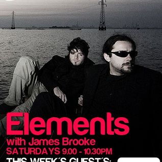Guestmix @ Elements with James Brooke on Kiss Fm