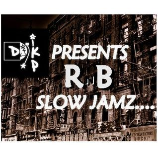 DJ IKP PRESENTS-[RnB Slow Jamz]