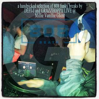 808 BEATS (2nd Edition) DJ DEFI-J & DJ GRAZZHOPPA LIVE @ MILLIE VANILLIE, Ghent