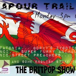 Vapour Trails (Britpop Show) #9 4th March 2013
