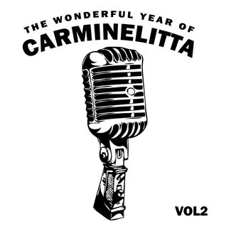 The Wonderful Year of Carminelitta Vol. 2