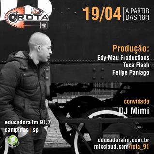 Rota 91 - 19/04/14 - Educadora FM 91,7