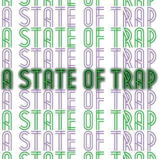 A State Of Trap: Episode 004