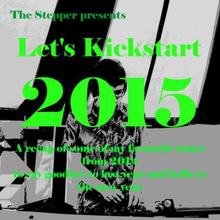 Let's Kickstart 2015 Mix