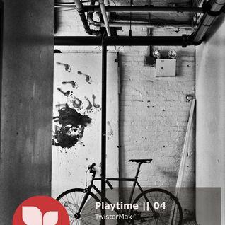 Playtime || 04