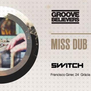 Groove Believers #021: GB Night @ Switch Bar (June 14th 2013)
