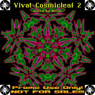 Vivat Cosmicleaf 2 – mixed by Miron