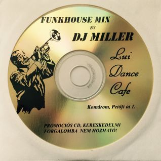 DJ MILLER - LUI DANCE CAFE MIX 2002-2005 (KOMÁROM - ONLY VINYL - LIVE!)