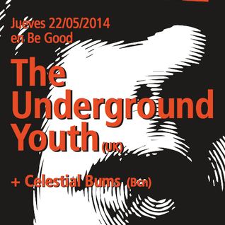 Retro City Psych Revolution Underground Youth + Celestial Bums Thursday 22/05  Teaser