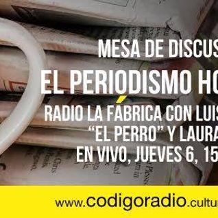 Radio la Fábrica programa 100 Mesa de periodismo con Fernando Chamizo y Alejandro Brofft transmitido