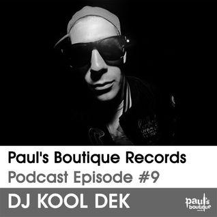 Paul's Boutique Records Podcast #9 DJ Kool Dek