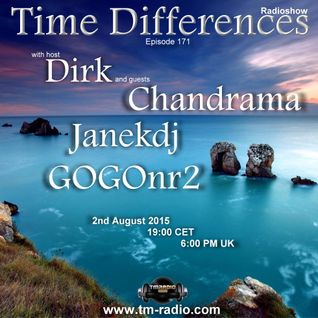Dirk - Host Mix - Time Differences 171 (2nd August 2015) on TM-Radio