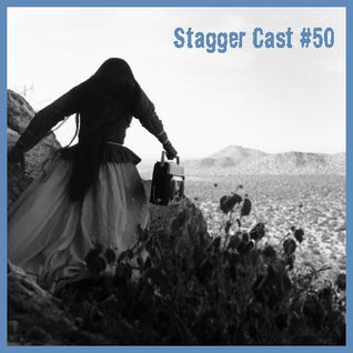 Stagger Cast #50 - A Double Shot Of Stagger's Love