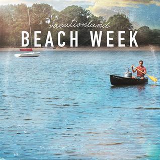 Vacationland - Beach Week