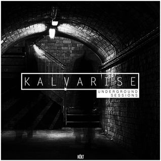 Underground Sessions w/ KALVARISE (US01)