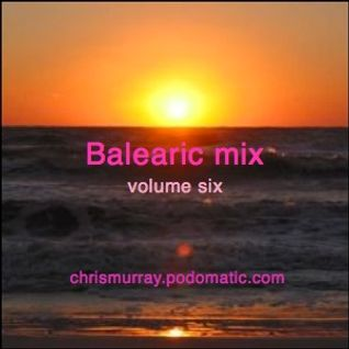 Balearic Mix Vol 6