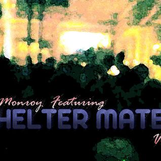 Angel Monroy Featuring Shelter Mates Vol. 3