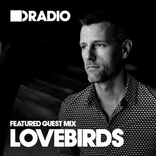 Defected In The House Radio - 6.1.14 - Guest Mix Lovebirds
