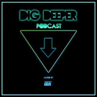 Dig Deeper Podcast #5