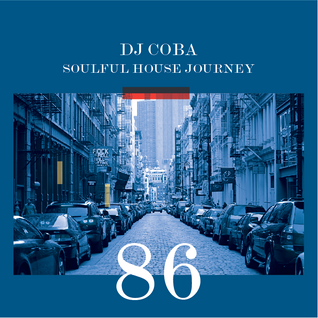 Soulful House Journey 86