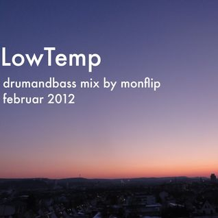 LowTemp - Smooth DnB Mix - Februar 2012