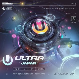 Tiesto - Live @ Ultra Japan 2016 - 19.09.2016