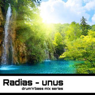Radias - Unus *drum'n'bass mix series*