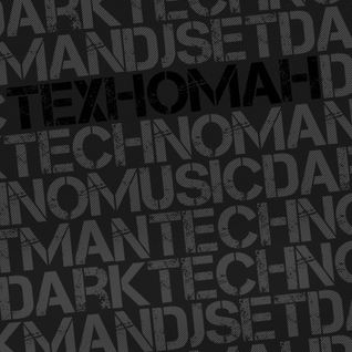 TEXHOMAH presents - DarkTechnoMusic