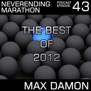 Neverending Marathon Podcast Episode043 (2012-12-29) - The Best of 2012