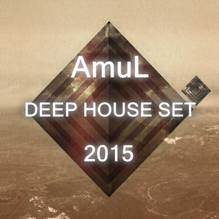 DJ Amul - Deep House Set 2015