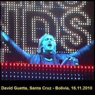 "DAVID GUETTA, In Concert ""Green Sound, Santa Cruz - Bolivia (16.11.2010)"""