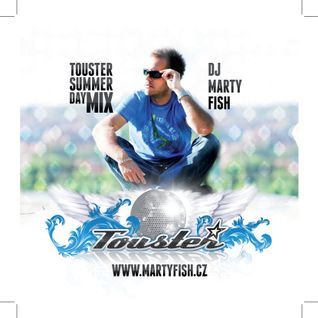 Marty Fish - Touster summer day mix 2012