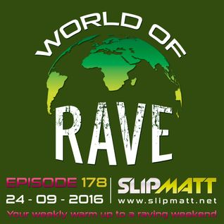 Slipmatt - World Of Rave #178