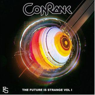 Conrank - The Future Is Strange