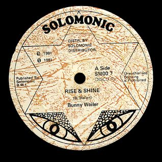 "Bunny Wailer ""Rise and Shine Version"" 12"" Vinyl (Solomonic) 1981"